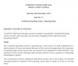 Response to my question on cost of extra days opening at Coolmine Recycling Centre